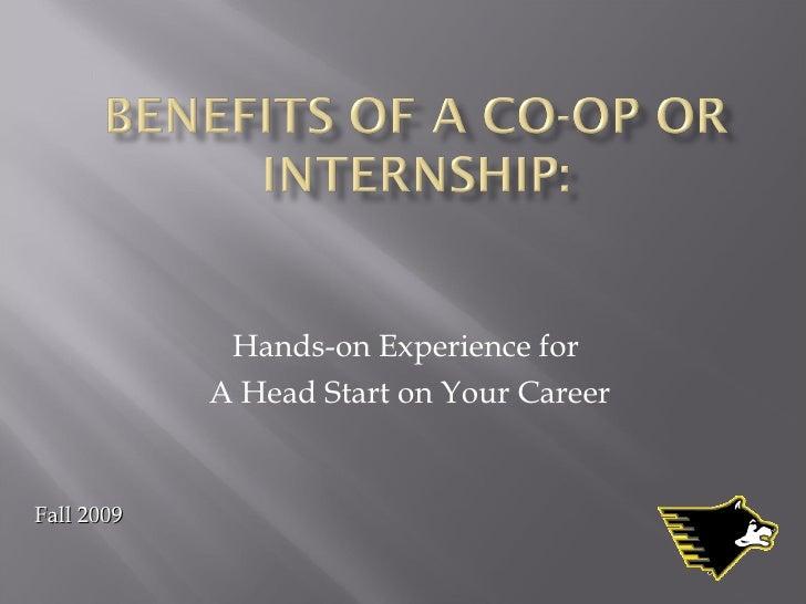 Fall 2009 Co-op/Internship Presentation