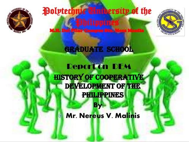 Polytechnic University of the Philippines M.H. Del Pilar Campus Sta. Mesa Manila  Graduate School  Report on DEM History o...
