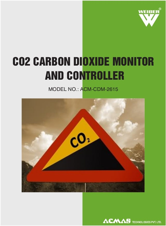 Carbon Dioxide Monitor with Controller by ACMAS Technologies Pvt Ltd.
