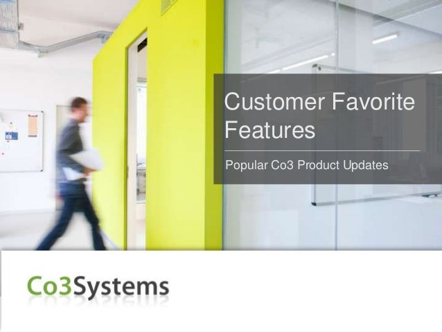 Customer Favorite Features: Popular Co3 Product Updates & A Special Promotion