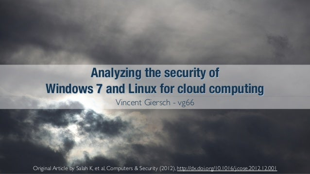 Original Article by Salah K, et al, Computers & Security (2012), http://dx.doi.org/10.1016/j.cose.2012.12.001 Analyzing th...