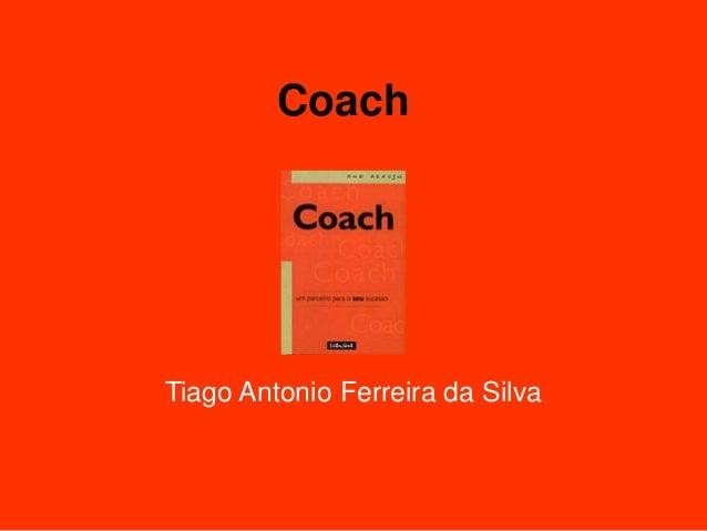 Coach 1   uma ponte entre o sonho e a realizacao