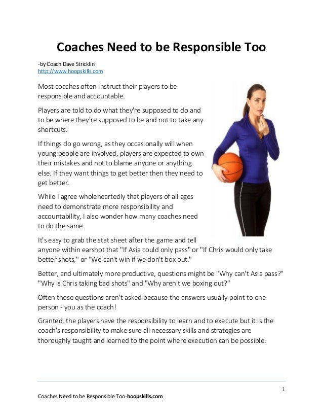 1 Coaches Need to be Responsible Too-hoopskills.com Coaches Need to be Responsible Too -by Coach Dave Stricklin http://www...