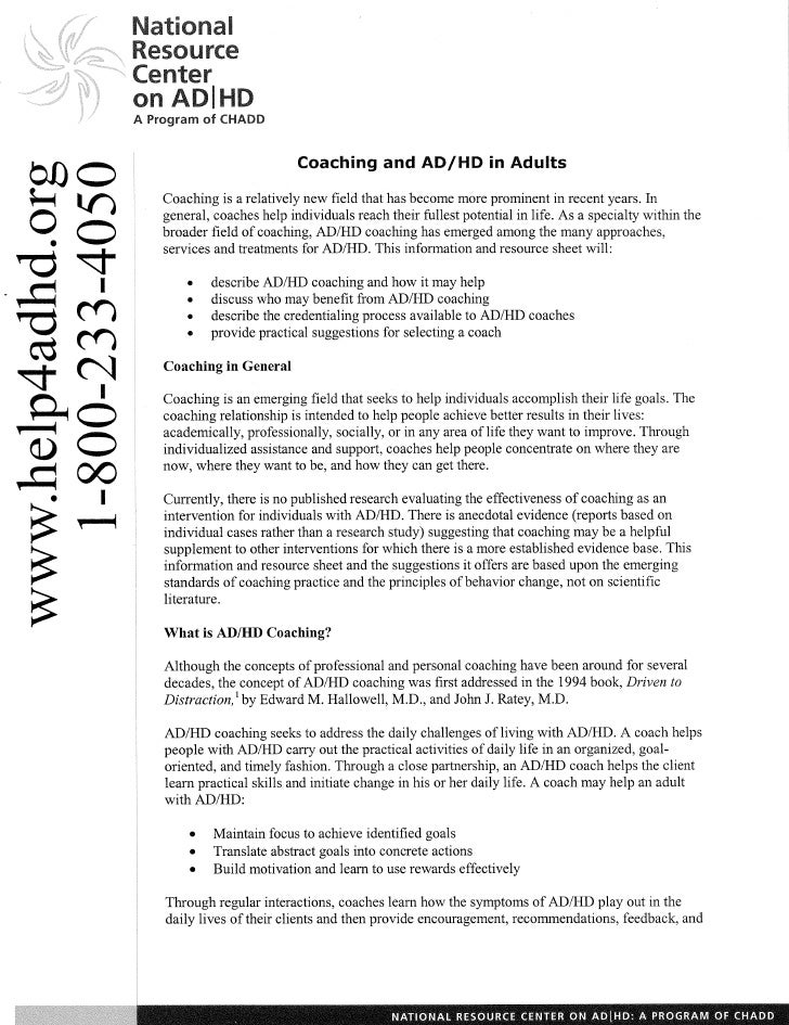 Resource  A Program sf CHADD                               Coaching and AD/HD in Adults      Coaching is a relatively new ...
