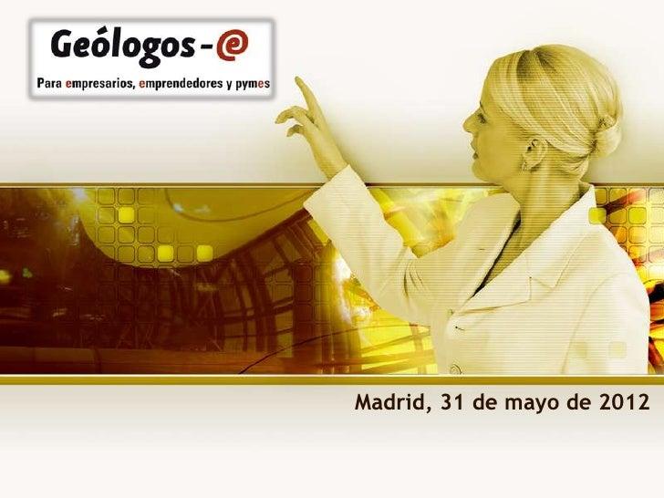 Madrid, 31 de mayo de 2012