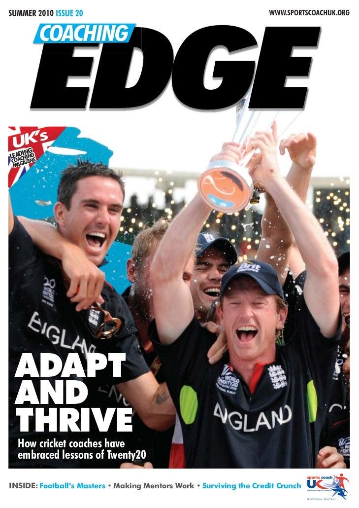 SUMMER 2010 ISSUE 20                                                 WWW.SPORTSCOACHUK.ORG       EDGE            COACHING ...