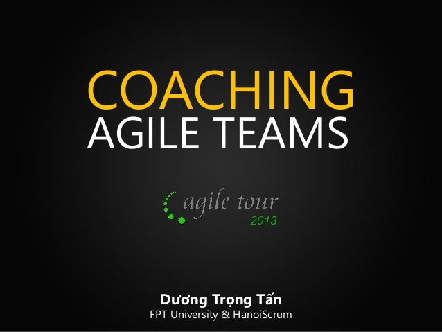Training is not enough - Coaching your agile team