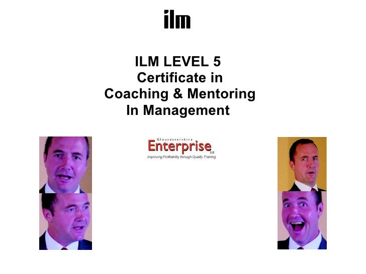 ILM LEVEL 5  Certificate in Coaching & Mentoring In Management