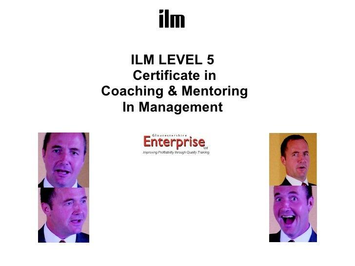 Coaching And Mentoring Level 5 Slides   Nov 2009