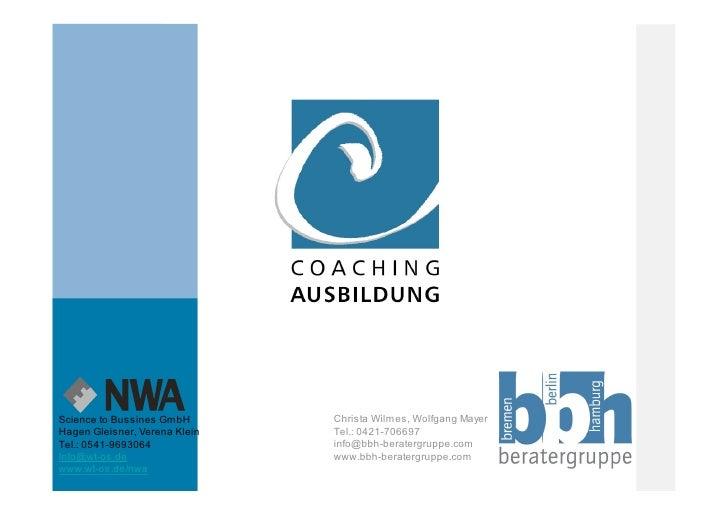 Science to Bussines GmbH       Christa Wilmes, Wolfgang Mayer Hagen Gleisner, Verena Klein   Tel.: 0421-706697 Tel.: 0541-...