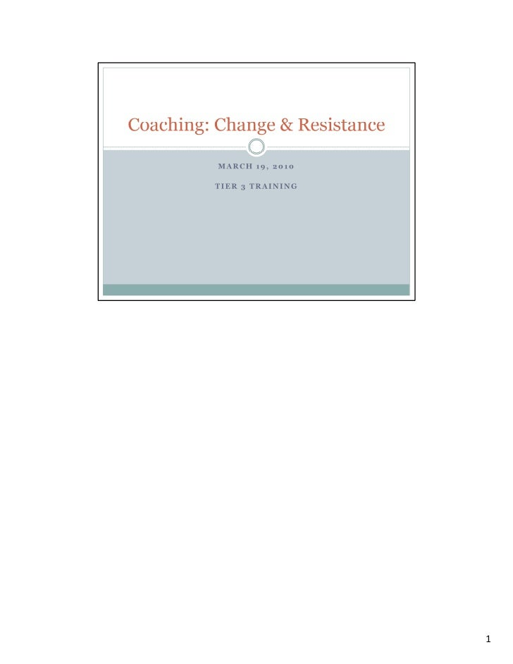 Coaching Change & Resistance 3 19 10 With Notes