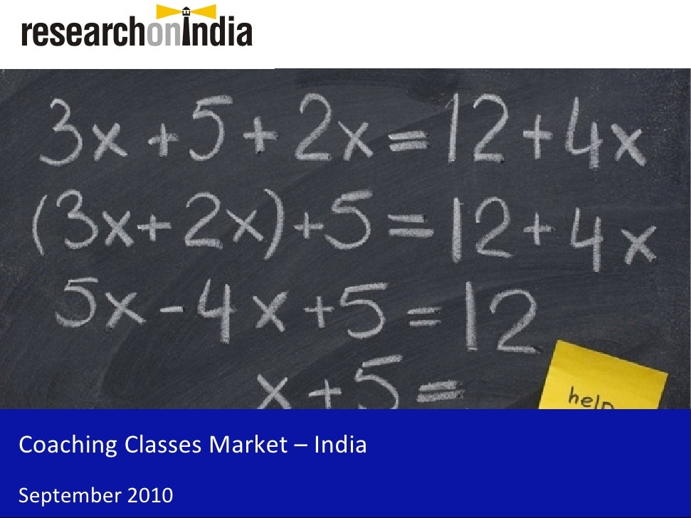 Market Research Report : Coaching Classes Market in India 2010