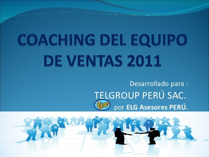 Coaching del equipo de ventas, para Supervisores y Jefes de Ventas.