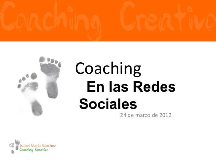 Coaching en las Redes Sociales por Isabel María Sánchez - Congreso tycSocial