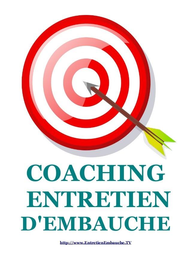 COACHING  ENTRETIEN  D'EMBAUCHE  http://www.EntretienEmbauche.TV
