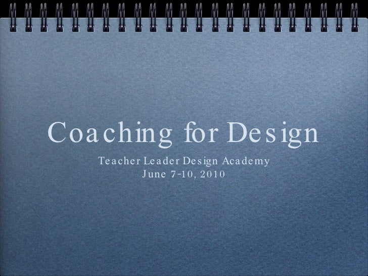 Coaching for design 5.25.10