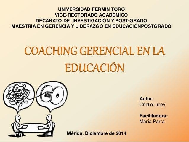 Mérida, Diciembre de 2014  Autor:  Criollo Licey  Facilitadora:  María Parra  UNIVERSIDAD FERMIN TORO  VICE-RECTORADO ACAD...