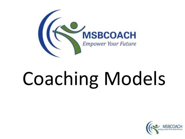 Coaching models- MSBCoach