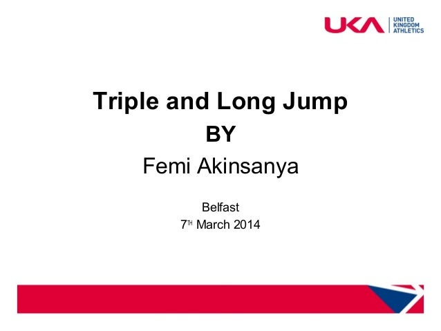 health and safety for coaches Triple and Long Jump BY Femi Akinsanya Belfast 7TH March 2014
