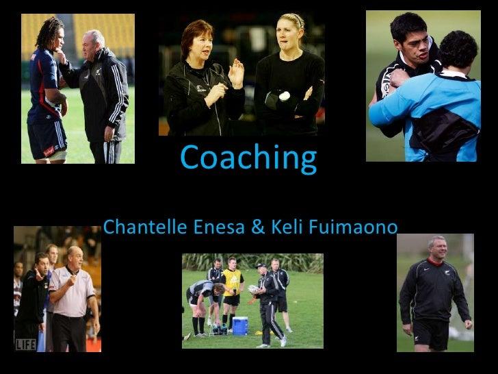 Coaching<br />ChantelleEnesa & KeliFuimaono<br />