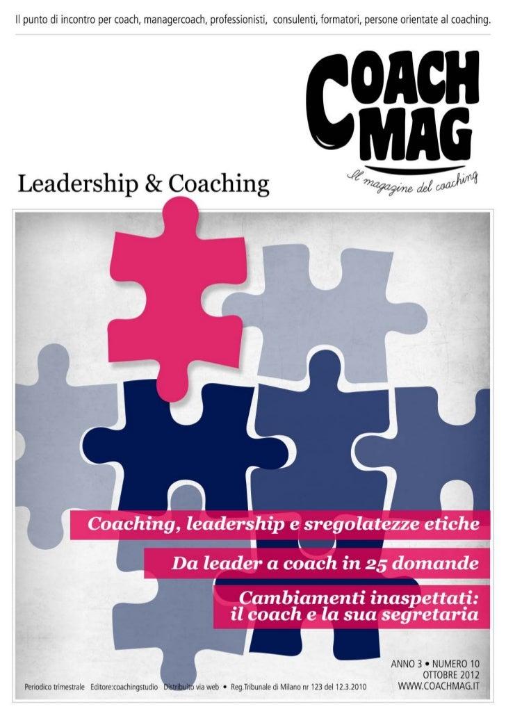 Editorialedi Marina FabianoE con questo fanno 10. Nell'arco di due anni e mezzo, CoachMag ha sfornato 10numeri su altretta...