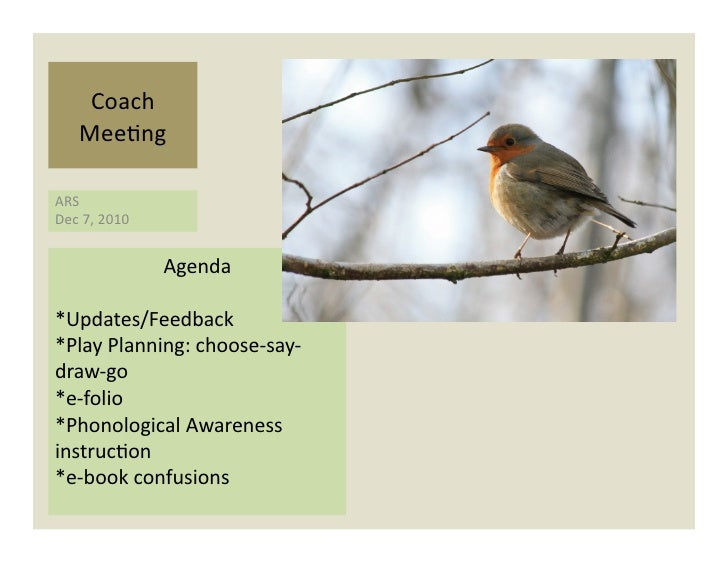 Coach       Mee)ng ARS Dec 7, 2010                         Agenda *Updates/Feedback *Play Planning: ch...
