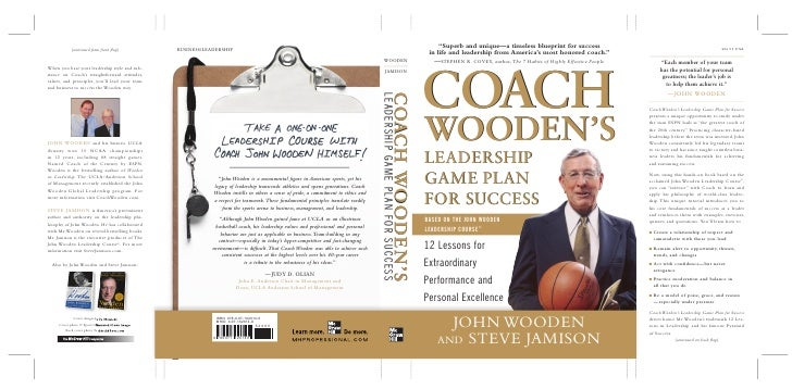 """Superb and unique—a timeless blueprint for success  in life and leadership from America's most honored coach.""     COACH ..."