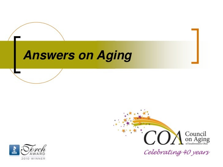 Answers on Aging