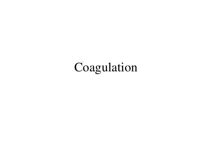 Coagulation CME 2007