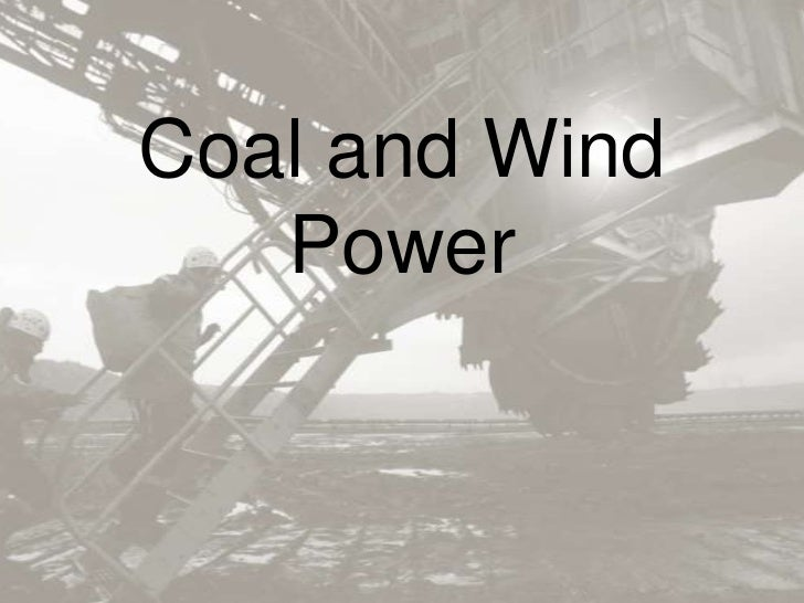Coal and Wind   Power