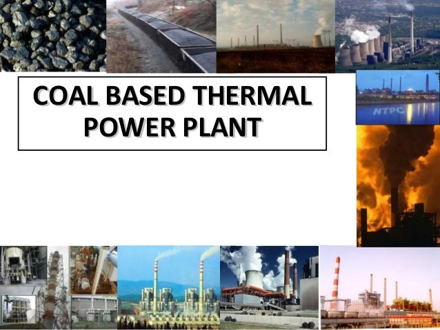 COAL BASED THERMALCOAL BASED THERMAL POWER PLANTPOWER PLANT