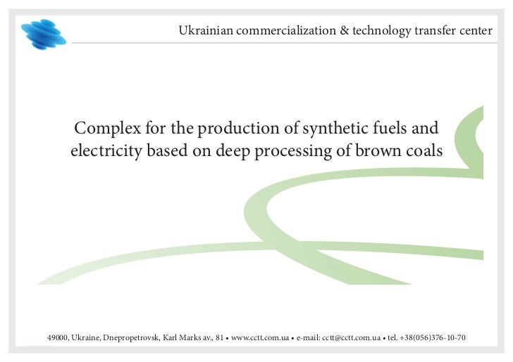 Ukrainian commercialization & technology transfer center       Complex for the production of synthetic fuels and      elec...