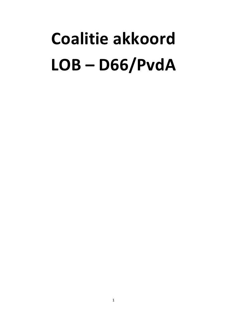 Coalitie akkoord LOB – D66/PvdA            1