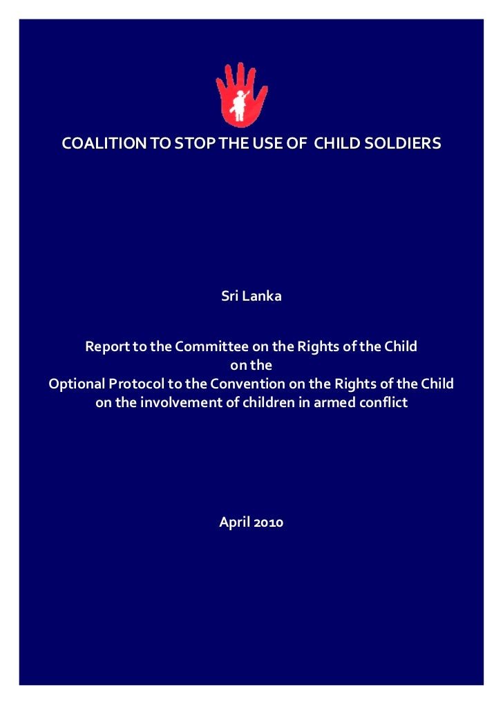 COALITION TO STOP THE USE OF CHILD SOLDIERS                          Sri Lanka     Report to the Committee on the Rights o...