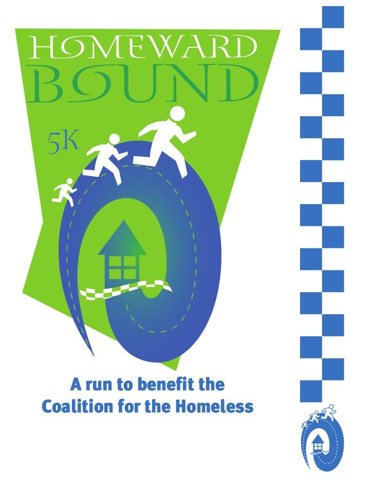 5K   A run to benefit theCoalition for the Homeless