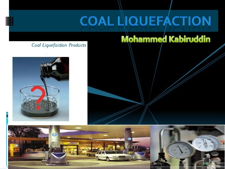 Coal Liquefaction