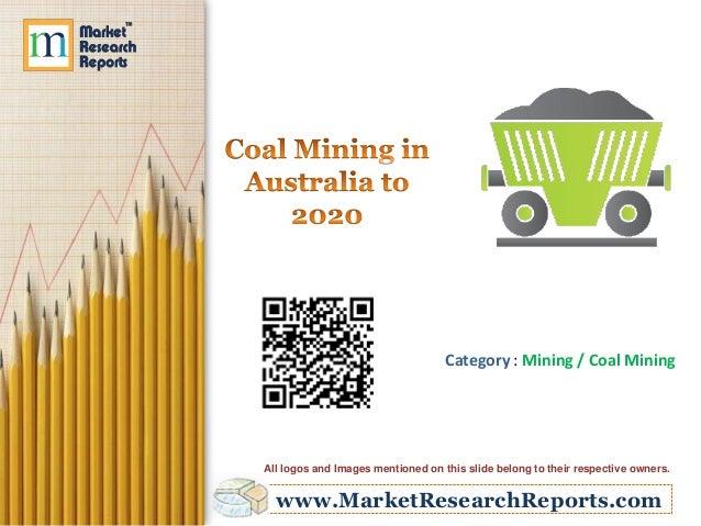 Coal Mining in Australia to 2020