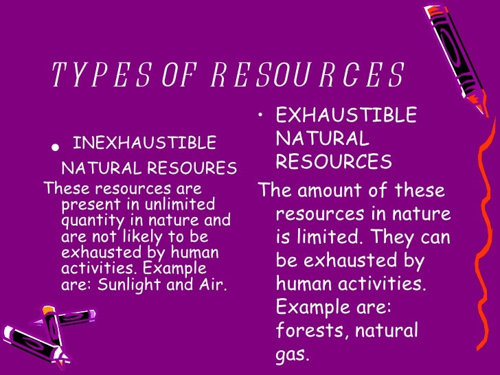 Two Examples Of Inexhaustible Natural Resources