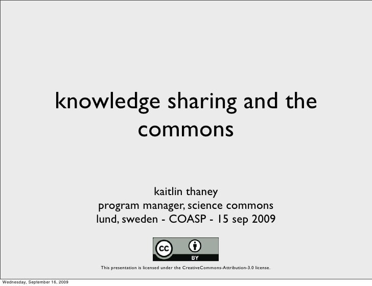 Knowledge sharing and the Commons