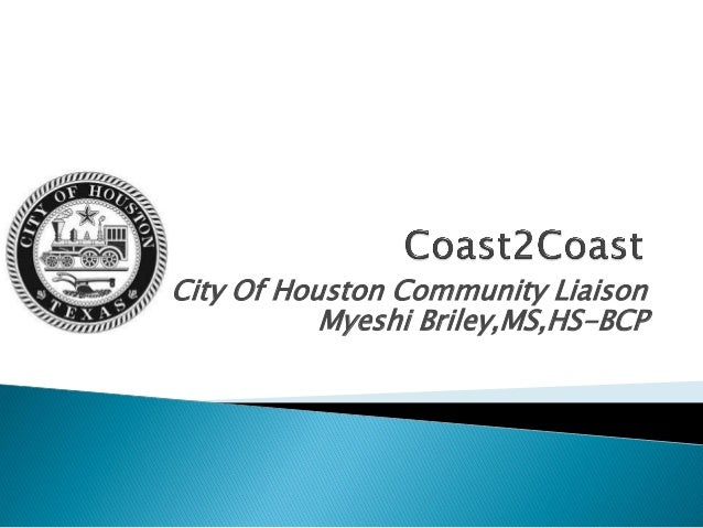 City Of Houston Community LiaisonMyeshi Briley,MS,HS-BCP