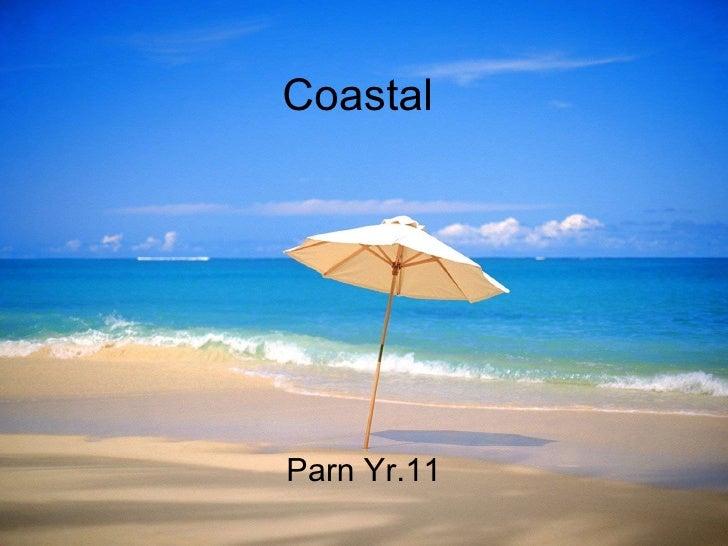 Coastal  Parn Yr.11