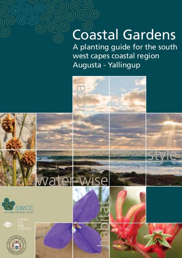 Coastal Gardens: A Planting Guide for the South West Capes Coastal Region - Yallingup, Australia