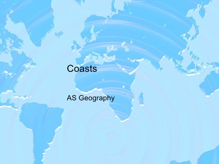 Coasts AS Geography