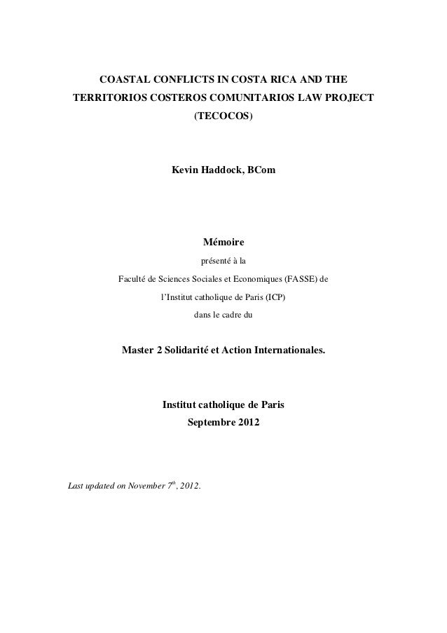 COASTAL CONFLICTS IN COSTA RICA AND THE TERRITORIOS COSTEROS COMUNITARIOS LAW PROJECT (TECOCOS)