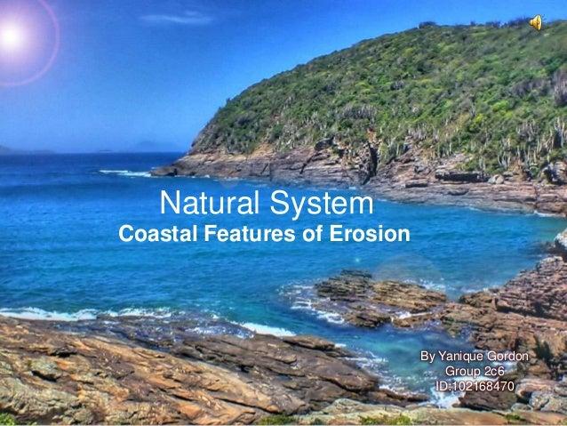 Coastal features of erosion