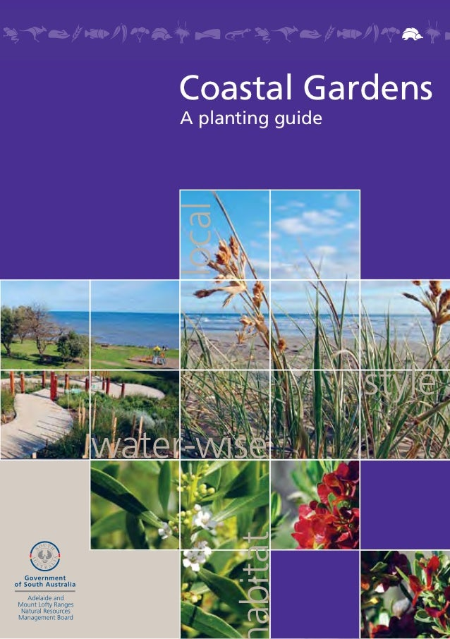 Coastal Gardens     A planting guide    local                        stylewater-wise            abitat