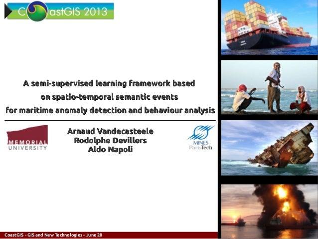 1/24A semi-supervised learning framework basedA semi-supervised learning framework basedon spatio-temporal semantic events...
