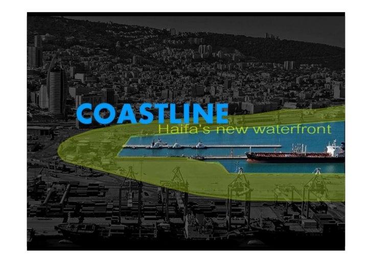 """COASTLINE    הפרויקט עוסק בניסיון ליצור מורפולוגיה אשר תאפיין את הפרשנות שלי לקו החוף של   חיפה. ע""""י שילוב השראה של..."""