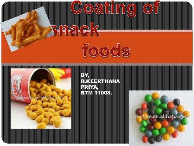 Coating of snack