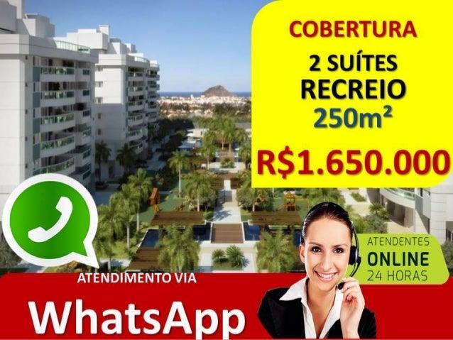 COBERTURA 2 SUÍTES RECREIO – RJ • COND. MAXIMUM RECREIO • 250M² • RUA SILVIA POZZANNO • 2 SUÍTES • ANDAR ALTO •R$ 1.650.00...